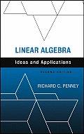 Linear Algebra Ideas & Applications 2ND Edition