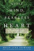 Quiet Mind Fearless Heart The Taoist Path through Stress & Spirituality