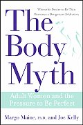 Body Myth Adult Women & The Pressure To