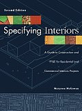 Specifying Interiors a Guide To Constructi 2ND Edition
