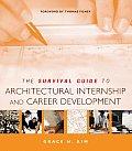 Survival Guide to Architectural Internship & Career Development