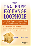 Tax Free Exchange Loophole How Real Estate Investors Can Profit from the 1031 Exchange