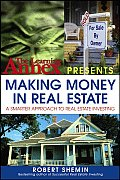 Making Money in Real Estate A Smarter Approach to Real Estate Investing