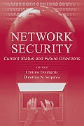 Network Security: Current Status and Future Directions