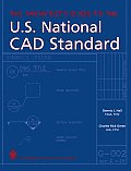 Architect's Guide To the U.S. National Cad Standard (06 Edition)