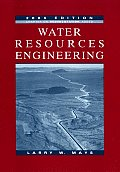 Water Resources Engineering 2005 Edition ((Rev)05 - Old Edition)