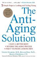 Anti Aging Solution 5 Simple Steps to Looking & Feeling Young