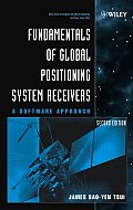 Fundamentals of Global Positioning System Receivers A Software Approach 2nd Edition