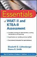 Essentials of WIAT II & KTEA II Assessment