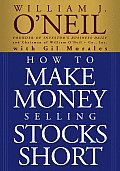 How to Make Money Selling Stocks Short (Wiley Trading)