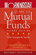 Morningstar Guide to Mutual Funds Five Star Strategies for Success