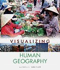 Visualizing #5: Visualizing Human Geography: At Home in a Diverse World