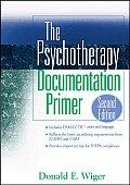 Psychotherapy Documentation Primer 2nd Edition