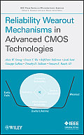 Reliability Wearout Mechanisms in Advanced CMOS Technologies (IEEE Press Series on Microelectronic Systems) Cover