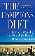 Hamptons Diet Lose Weight Quickly & Safely with the Doctors Delicious Meal Plans