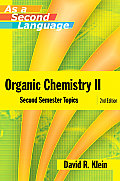Organic Chemistry II as a Second Language