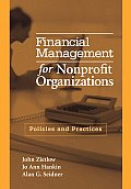 Financial Management for Nonprofit Organizations Policies & Practices