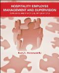 Hospitality Employee Management and Supervision : Concepts and Practical Applications, (07 Edition)