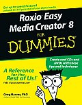 Roxioeasy Media Creator 8 for Dummies (For Dummies)