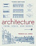 Architecture : Form, Space and Order -with CD (3RD 07 Edition)
