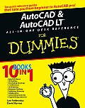 AutoCAD & AutoCAD LT All-In-One Desk Reference for Dummies (For Dummies)