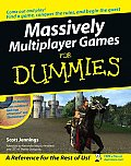 Massively Multiplayer Games for Dummies (For Dummies)