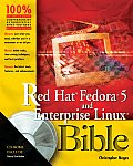 Fedora 5 & Red Hat Enterprise Linux 4 Bible With 2 CD ROMs & DVD