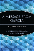 Message from Garcia Yes You Can Succeed