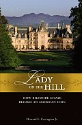 Lady on the Hill: How Biltmore Estate Became an American Icon