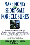 Make Money in Short Sale Foreclosures How to Bypass Owners & Buy Directly from Lenders
