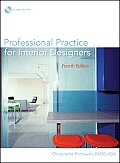 Professional Practice for Interior Designers 4th edition