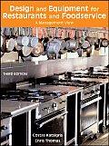 Design & Equipment for Restaurants & Foodservice A Management View