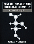 General, Organic, and Biological Chemistry : a Guided Inquiry (07 Edition)