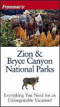 Frommers Zion & Bryce Canyon Np 5th Edition