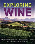 Exploring Wine: The Culinary Institute of America's Guide to Wines of the World Cover
