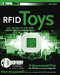 Rfid Toys: 11cool Projects for Home, Office and Entertainment (Extremetech) Cover