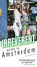Frommer's Irreverent Guide to Amsterdam (Frommer's Irreverent Guide to Amsterdam)