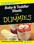 Baby & Toddler Meals for Dummies. (For Dummies)