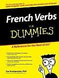French Verbs for Dummies (For Dummies)