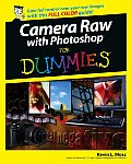 Camera Raw with Photoshop(r) for Dummies(r) (For Dummies)