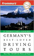 Frommers Germanys Best Loved Driving 7th Edition