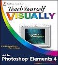 Teach Yourself Visually Photoshop Elements 4 (Teach Yourself Visually)