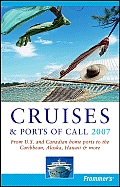 Frommers Cruises & Ports Of Call 2007