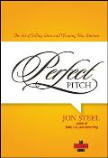 Perfect Pitch The Art of Selling Ideas & Winning New Business