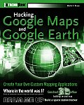 Hacking Google Maps & Google Earth