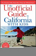Unofficial Guide To California With Kids 5th Edition