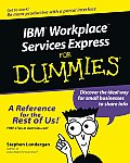 IBM&Reg; Workplacetm Services Express for Dummies(r) (For Dummies)