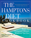 Hamptons Diet Cookbook Enjoying the Hamptons Lifestyle Wherever You Live