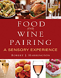 Food & Wine Pairing A Sensory Experience