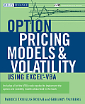 Option Pricing Models and Volatility Using Excel-VBA [With CD-ROM]